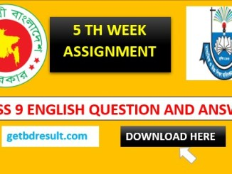 Class 9 Assignment English Answer   5th week 2021