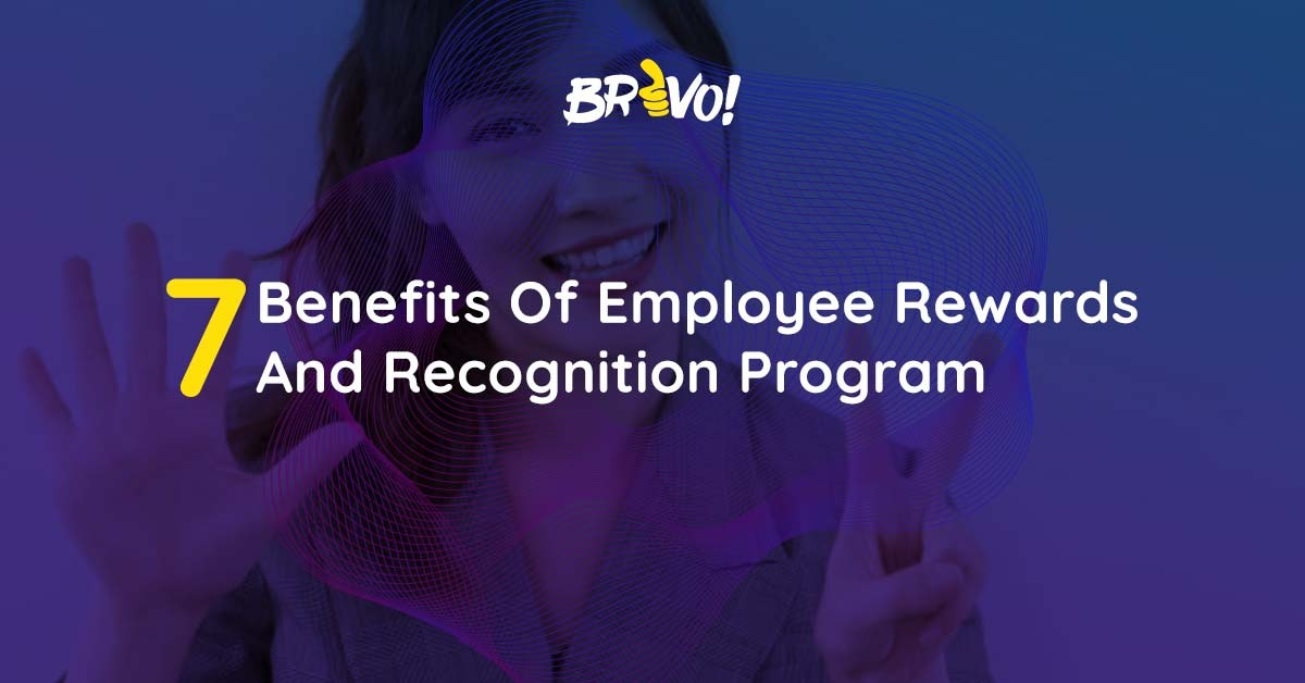 7 Benefits Of Employee Rewards And Recognition Program