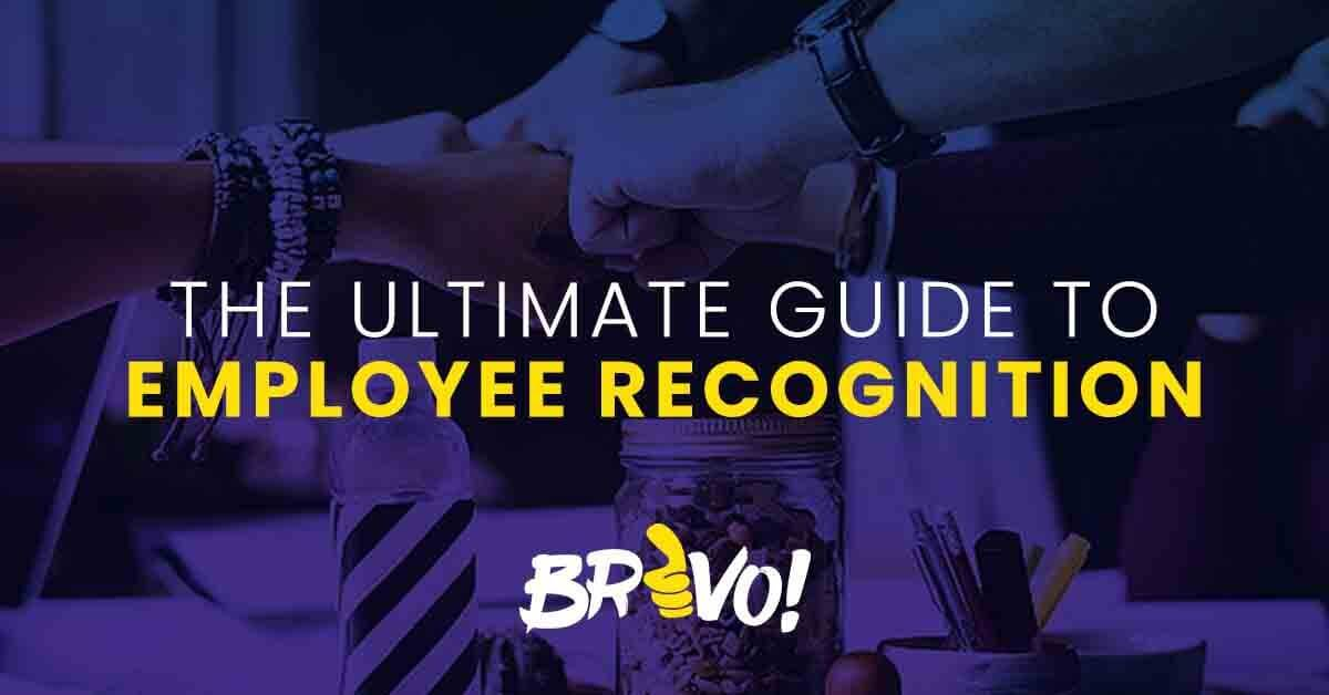 the-ultimate-guide-to-employee-recognition