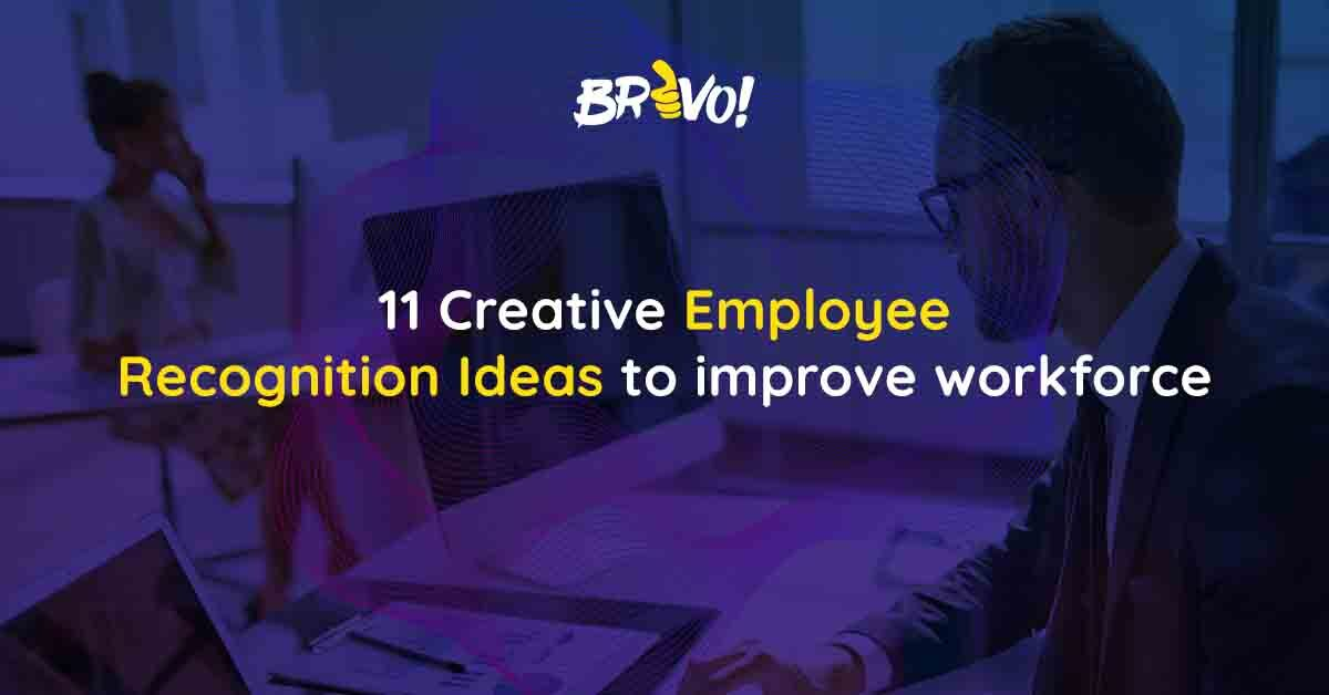 11 Creative employee recognition ideas to improve workforce