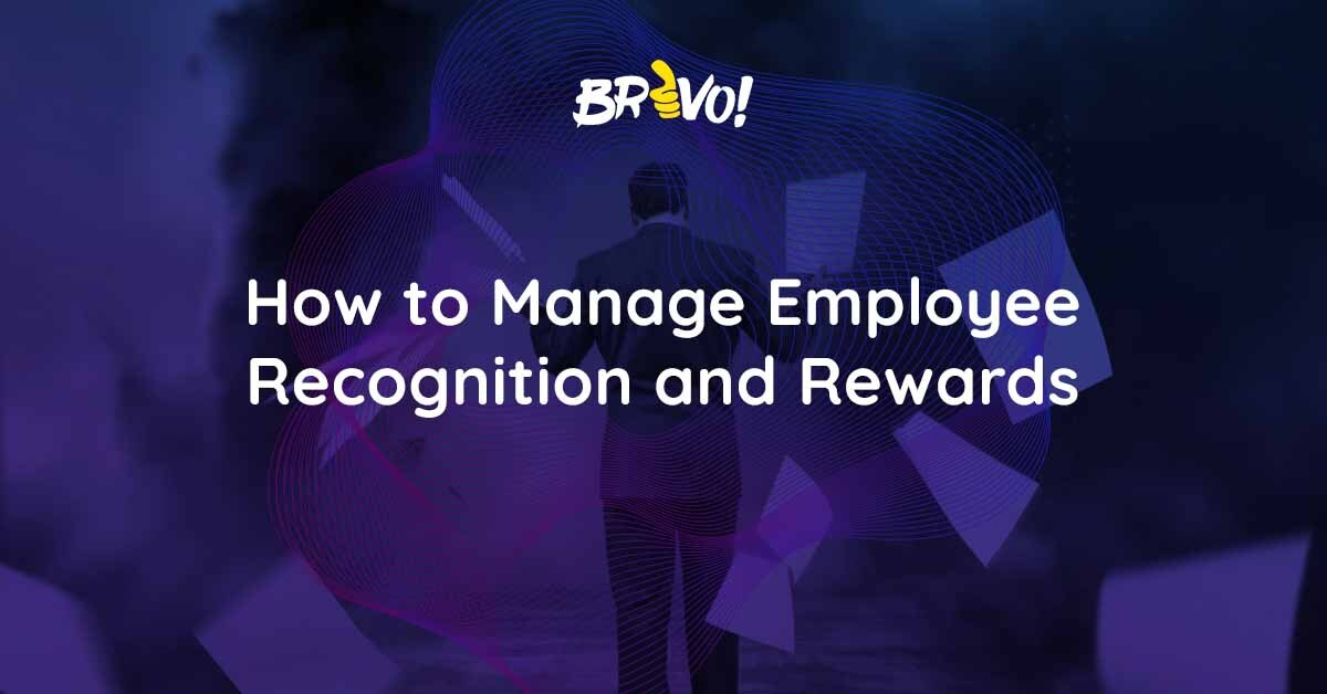 How to Manage Employee Recognition and Rewards