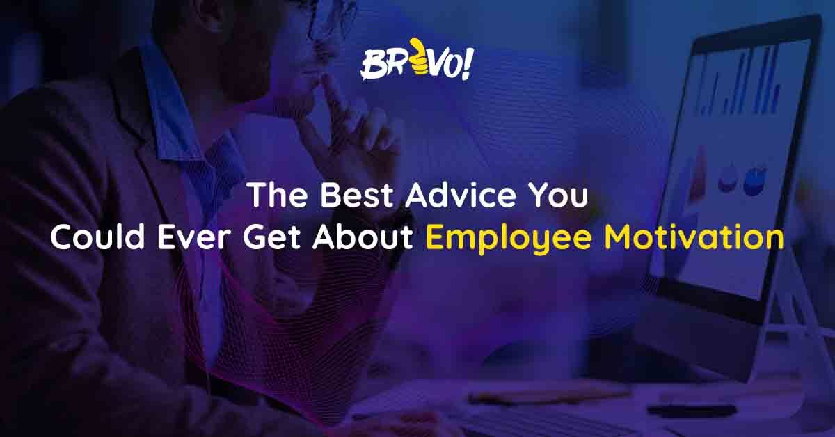 The Best Advice You Could Ever Get About Employee Motivation