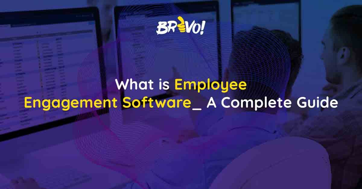 What is Employee Engagement Software_ A Complete Guide