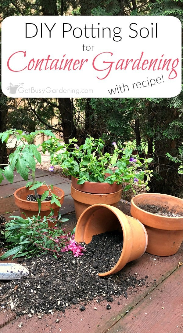 How To Make Potting Soil For Container Gardening (with