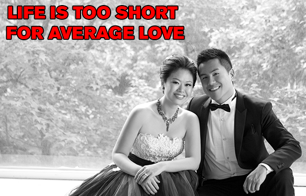 013: Life's Too Short to Settle for Average Love