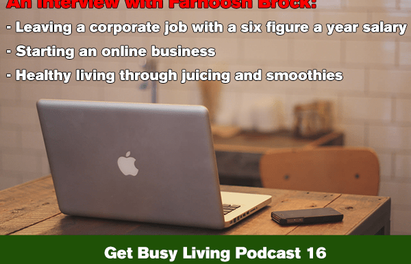 GBL 016: Jumping Off the Corporate Ladder to Online Entrepreneur and Author – An Interview with Farnoosh Brock