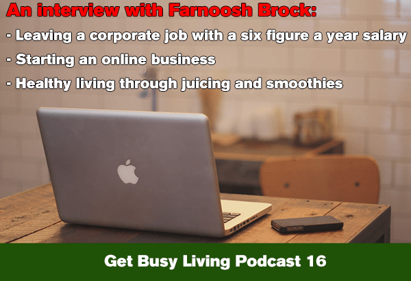 Get Busy Living Podcast 16