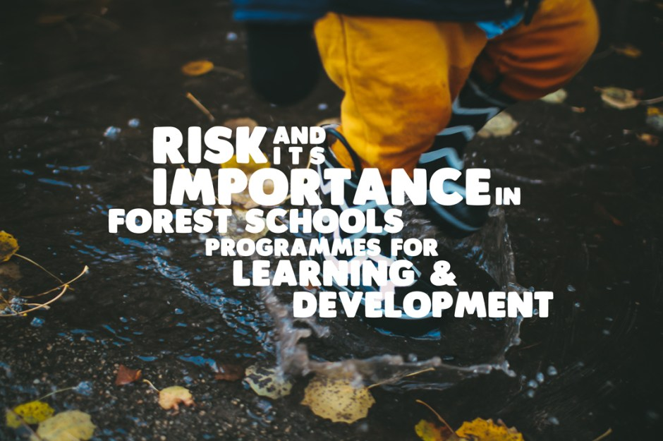 Forest School Learning and Development
