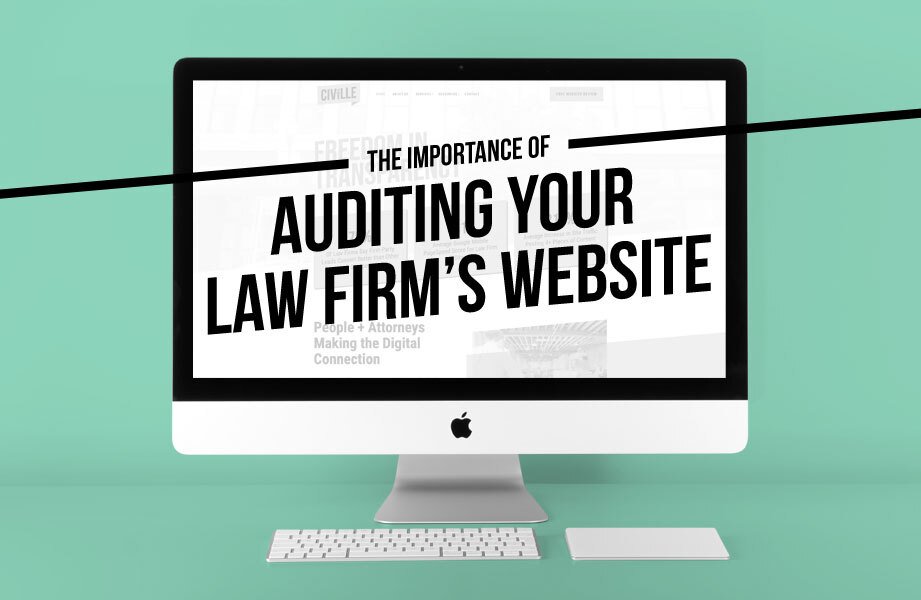 The importance of auditing your law firm's website
