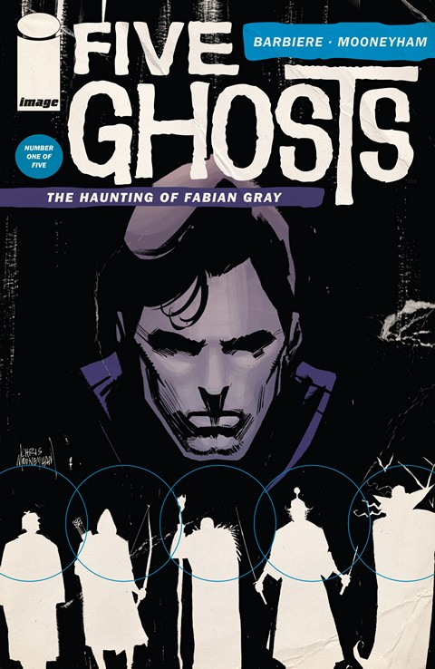 Five Ghosts #1 – 17 + TPB (2013-2015)