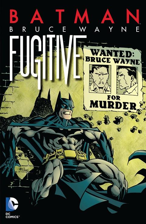 Batman – Bruce Wayne – Fugitive (TPB) (2014)