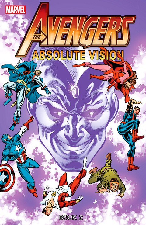 The Avengers – Absolute Vision – Book Two (TPB) (2014)