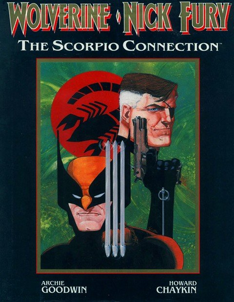 Wolverine – Nick Fury – The Scorpio Connection