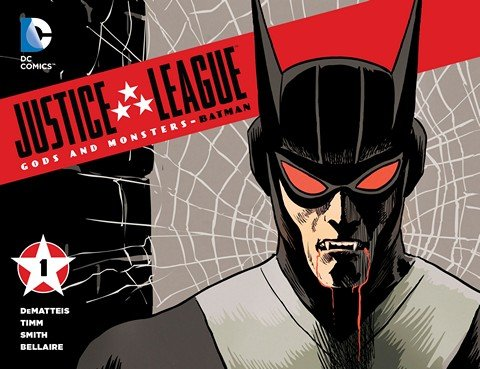 Justice League – Gods & Monsters – Batman #1