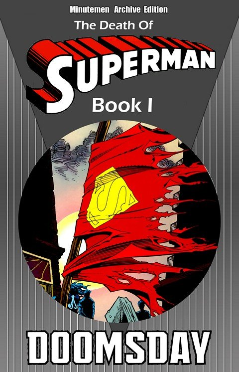 The Death of Superman Book I – IV (1992-1993)