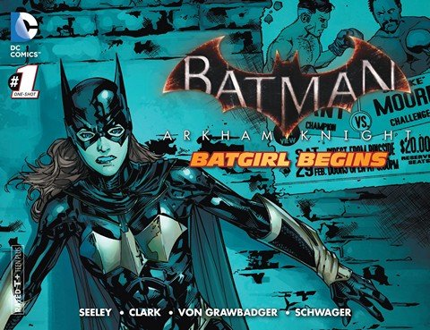 Batman – Arkham Knight – Batgirl Begins #1