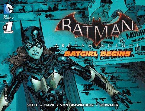 Batman – Arkham Knight – Batgirl Begins #1