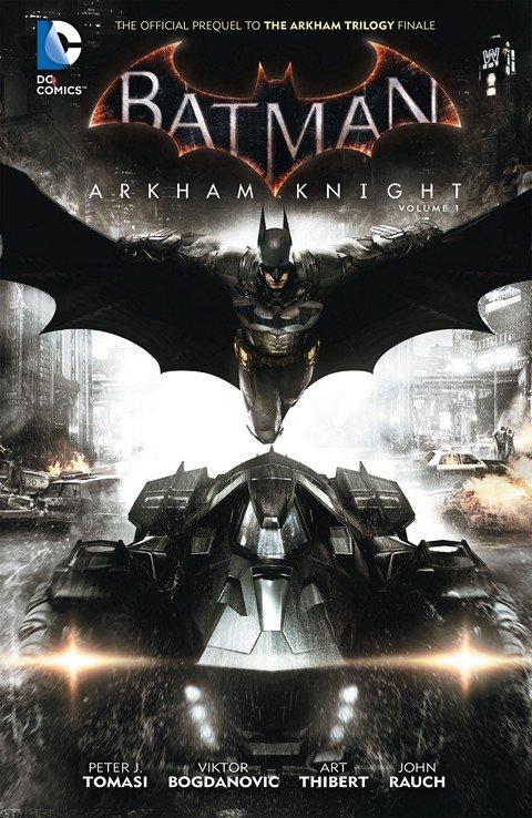 Batman – Arkham Knight Vol. 1 (TPB) (2015)