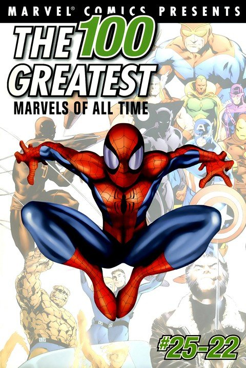 The 100 Greatest Marvels of All Time #1 – 10