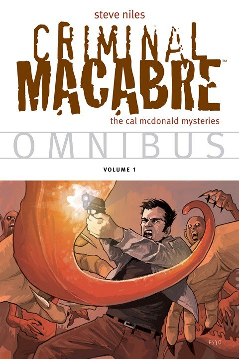 Criminal Macabre Omnibus Vol. 1 – 3
