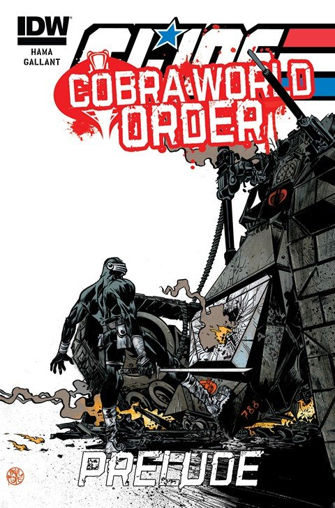 G.I. Joe – A Real American Hero – Cobra World Order Prelude #1
