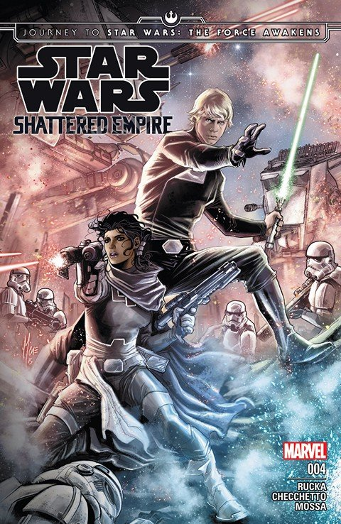 Journey to Star Wars – The Force Awakens – Shattered Empire #4