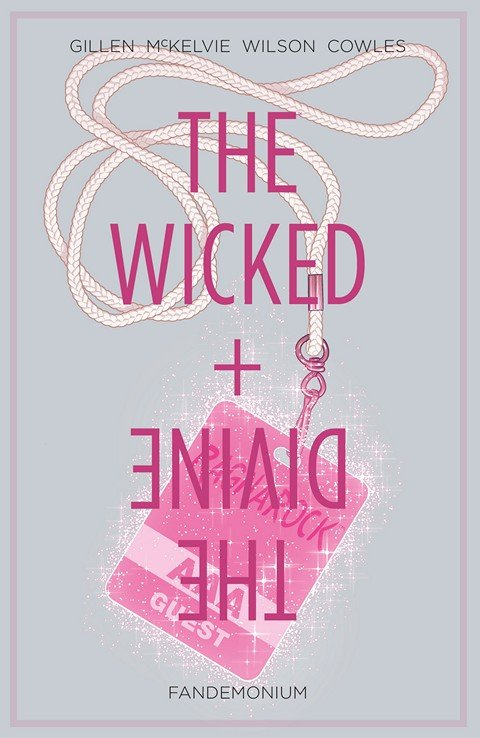 The Wicked + The Divine Vol. 2 – Fandemonium