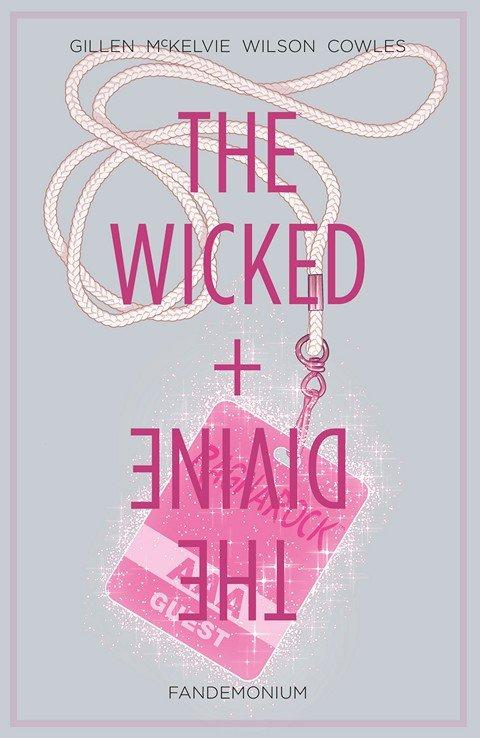 The Wicked + The Divine Vol. 2 – Fandemonium (2015)