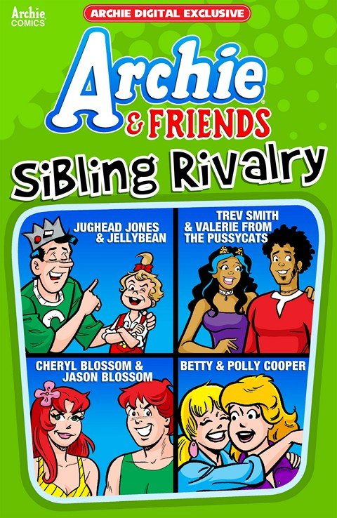 Archie & Friends – Sibling Rivalry
