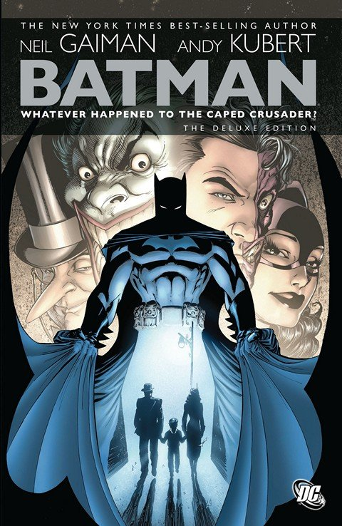 Batman – Whatever Happened To the Caped Crusader (The Deluxe Edition) (2010)