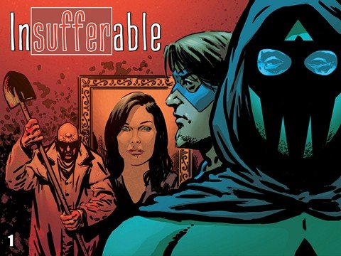 Insufferable Vol. 1 – 3 + Extras (Collection) (2012-2015)