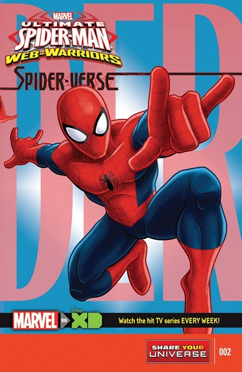 Marvel Universe Ultimate Spider-Man – Web-Warriors – Spider-Verse #2