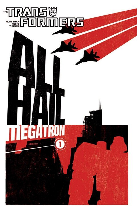 The Transformers – All Hail Megatron Vol. 1