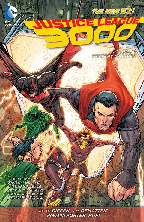 Justice League 3000 Vol. 1 – Yesterday Lives (TPB) (2014)