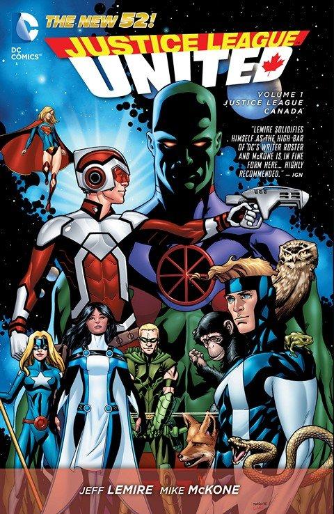 Justice League United Vol. 1 – Justice League Canada (TPB) (2015)