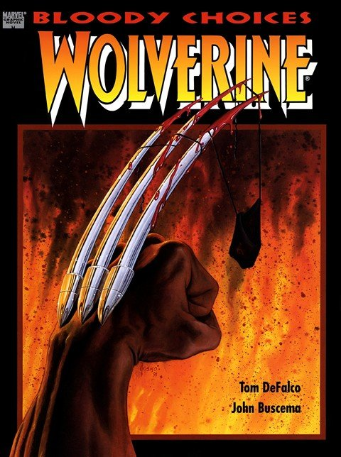 Marvel Graphic Novel – Wolverine Bloody Choices