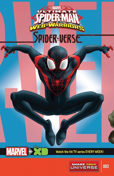 Marvel Universe Ultimate Spider-Man – Web-Warriors – Spider-Verse #3