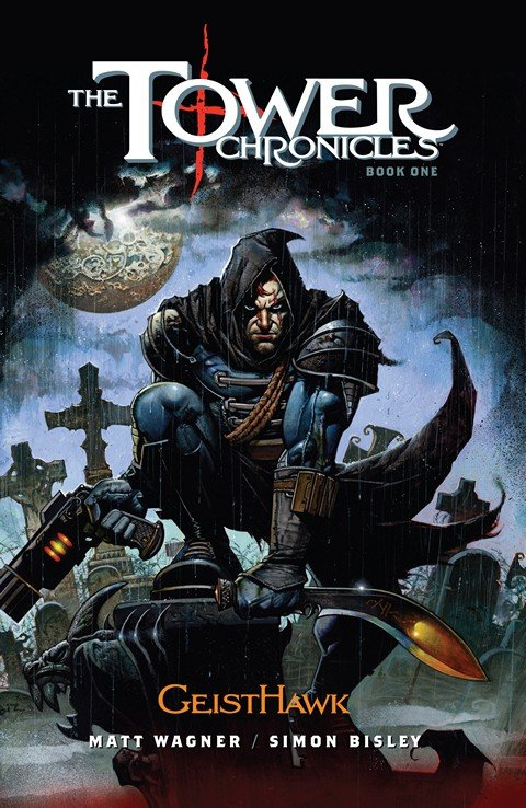 The Tower Chronicles (Collection) (2013-2016)