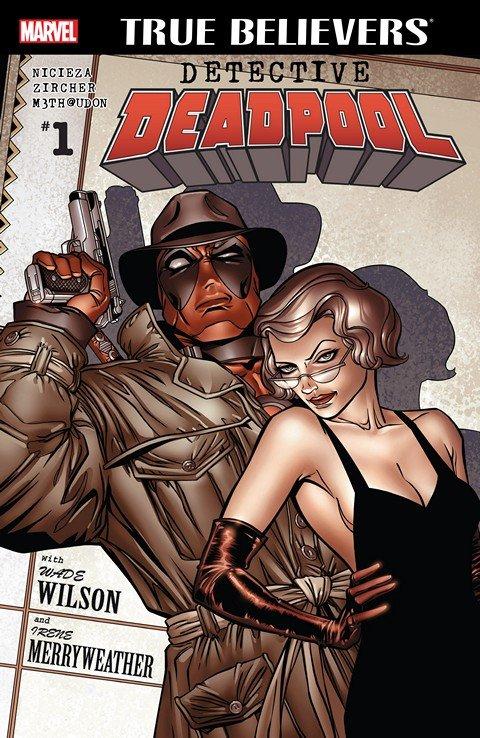 True Believers – Detective Deadpool #1