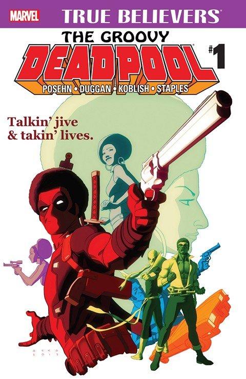 True Believers – The Groovy Deadpool #1