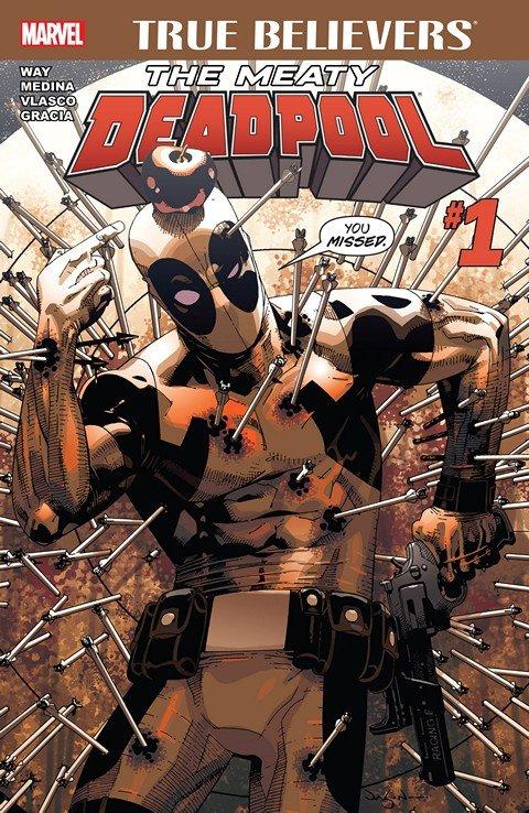 True Believers – The Meaty Deadpool #1