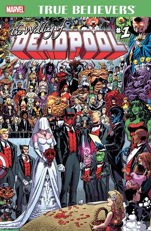 True Believers – The Wedding of Deadpool #1