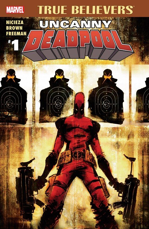 True Believers – Uncanny Deadpool #1