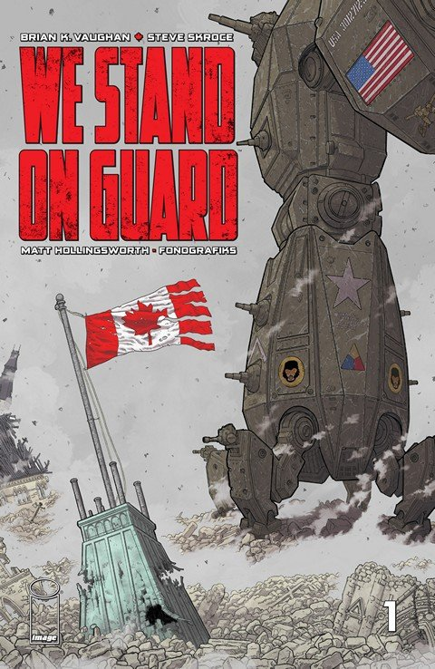 We Stand On Guard #1 – 6