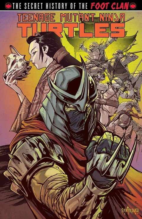 Teenage Mutant Ninja Turtles – The Secret History of the Foot Clan