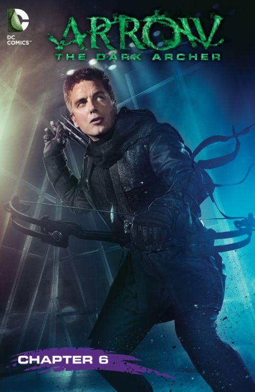 Arrow – The Dark Archer #6
