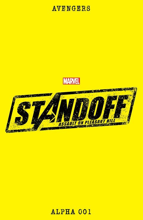 Avengers Standoff – Assault On Pleasant Hill Alpha #1