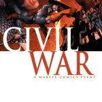 Civil War (Complete Story Arc) + TPB + Extras (2006-2008)