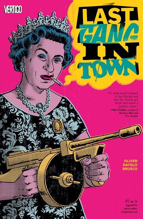 Last Gang in Town #5