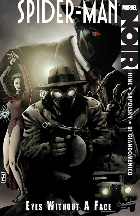 Spider-Man Noir – Eyes without a Face (TPB) (2010)